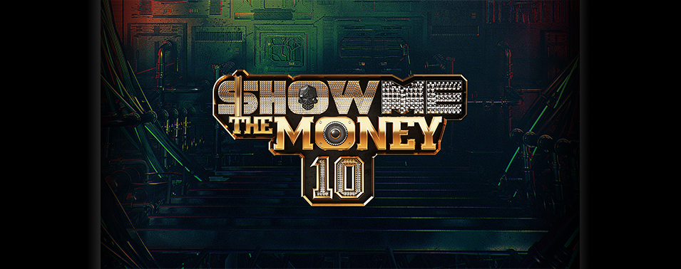 SHOW ME THE MONEY 10