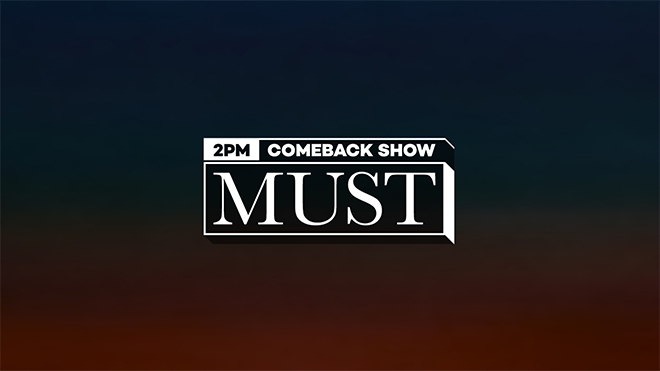 2PM Comeback Show 'MUST' 字幕版